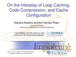On the Interplay of Loop Caching, Code Compression, and Cache Configuration