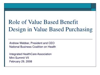 Role of Value Based Benefit Design in Value Based Purchasing