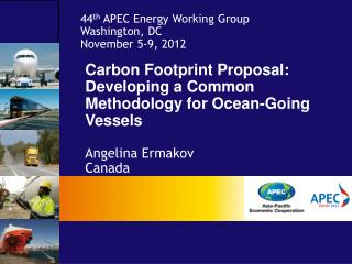 Carbon Footprint Proposal: Developing a Common Methodology for Ocean-Going Vessels