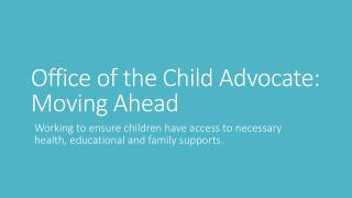 Office of the Child Advocate: Moving Ahead