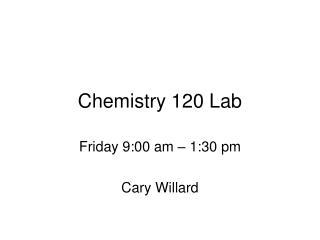 Chemistry 120 Lab