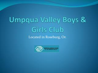 Umpqua Valley Boys & Girls Club