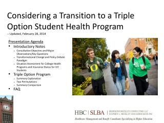 Considering a Transition to a Triple Option Student Health Program -- Updated, February 28, 2014