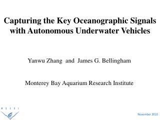 Capturing the Key Oceanographic Signals with  Autonomous Underwater Vehicles