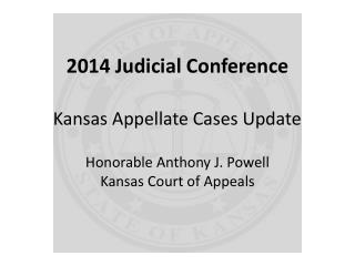 2014 Judicial Conference Kansas Appellate Cases Update