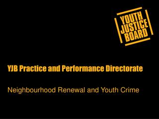 YJB Practice and Performance Directorate