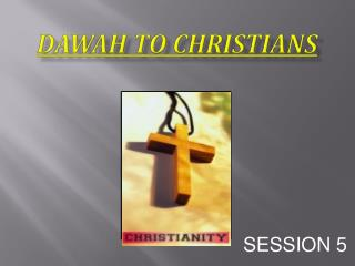 Dawah to Christians