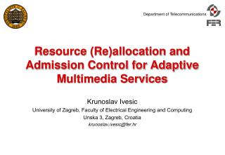 Resource (Re)allocation and Admission Control for Adaptive Multimedia Services