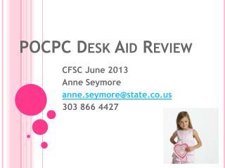 POCPC Desk Aid Review