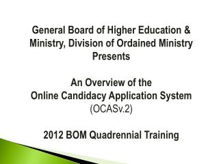 General Board of Higher Education & Ministry, Division of Ordained Ministry Presents