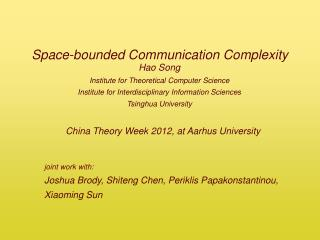 Space-bounded Communication Complexity