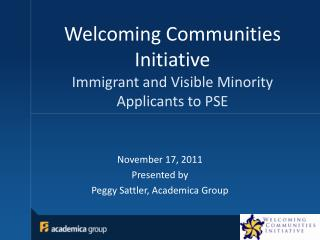Welcoming Communities  Initiative Immigrant and Visible Minority Applicants to PSE