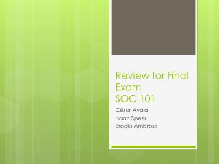 Review for Final Exam SOC 101