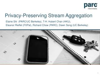 Privacy-Preserving Stream Aggregation