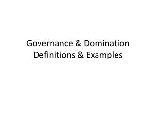 Governance & Domination Definitions & Examples