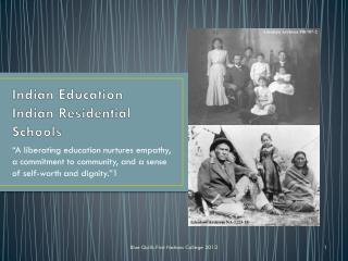 Indian Education  Indian Residential Schools