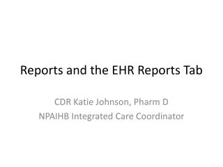 Reports and the EHR Reports Tab