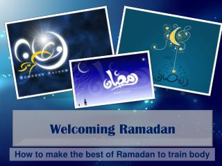 Welcoming Ramadan