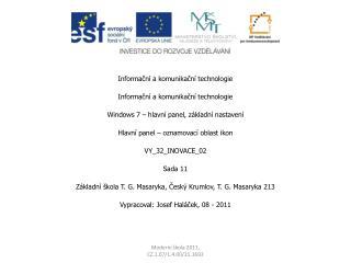 Informační a komunikační technologie Informační a komunikační technologie