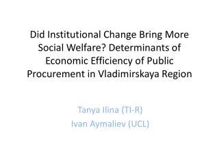 Tanya  Ilina  (TI-R) Ivan  Aymaliev  (UCL)