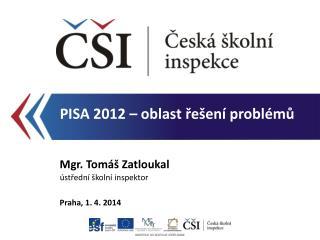 PISA 2012 – oblast řešení problémů