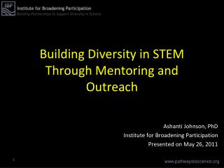 Building Diversity in STEM Through Mentoring and Outreach