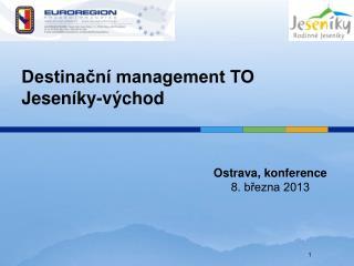 Destinační management TO Jeseníky-východ