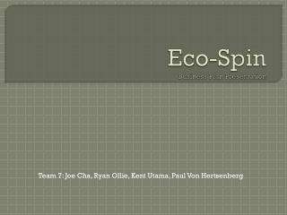 Eco-Spin Business Plan Presentation