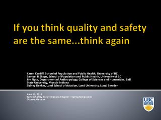 If you think quality and safety are the same...think again