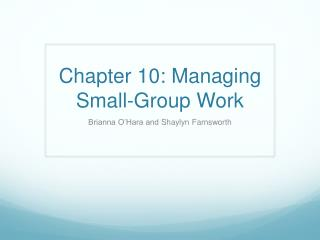 Chapter 10: Managing Small-Group Work