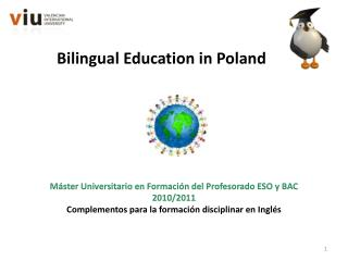 Bilingual  Education in Poland
