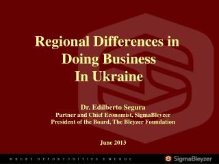 Regional Differences in  Doing Business In Ukraine