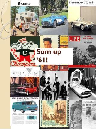 Sum up '61!