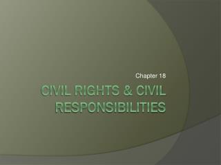 Civil Rights & Civil Responsibilities