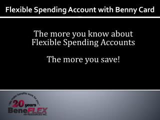 Flexible Spending Account with Benny Card