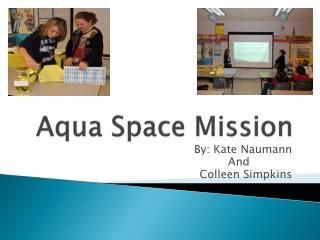 Aqua  Space Mission