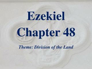 Ezekiel  Chapter  48