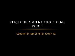 Sun, Earth, & Moon Focus Reading Packet