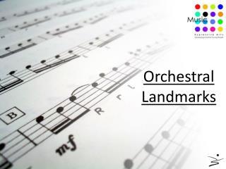 Orchestral  Landmarks