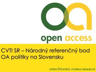 CVTI SR – Národný referenčný bod OA politiky na Slovensku
