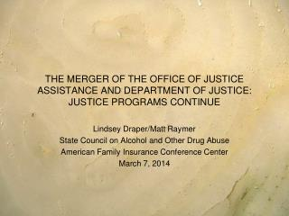 Lindsey Draper/Matt Raymer State Council on Alcohol and Other Drug Abuse