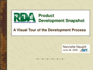 RDA Product Development Snapshot by Nannette Naught