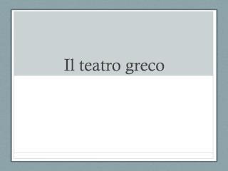 Il teatro greco