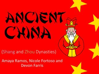 ( Shang  and Zhou Dynasties)