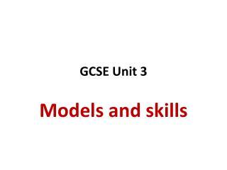 GCSE Unit 3