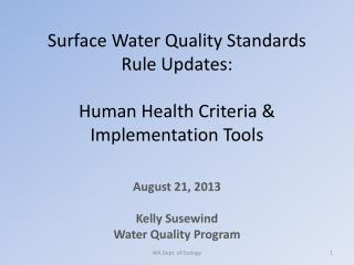 Surface Water  Quality Standards Rule  Updates: Human Health Criteria  & Implementation Tools