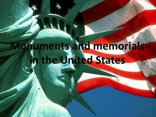 Monuments and memorials in the United States
