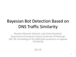 Bayesian  Bot  Detection Based  on DNS  Traffic Similarity
