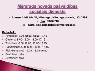 Mērsraga novada pašvaldības sociālais dienests