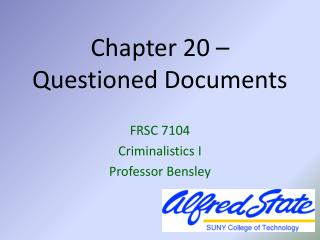 Chapter 20 �  Questioned Documents